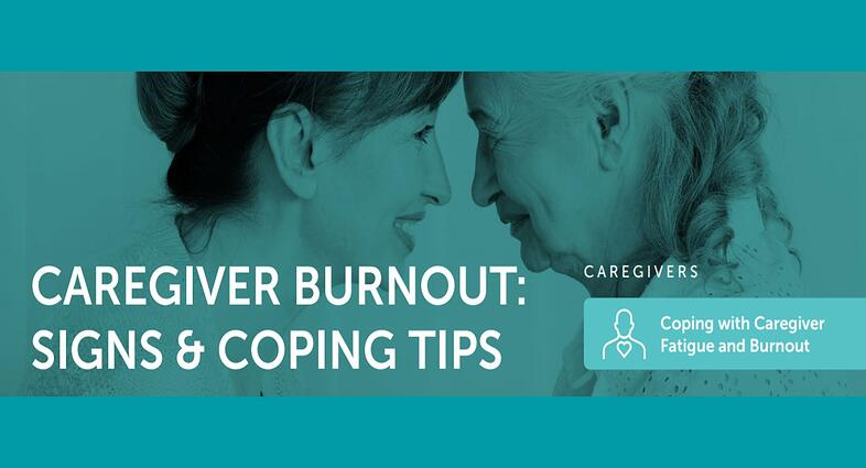 Caregiver Burnout: Signs & Coping Tips