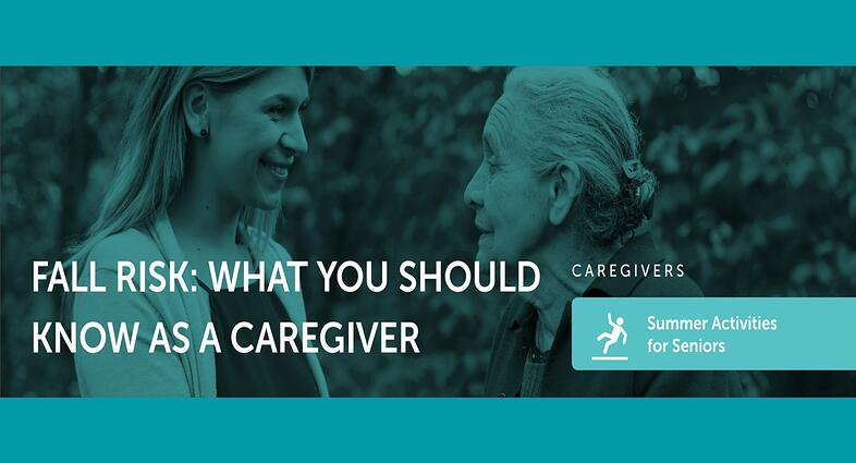 Fall Risks for Seniors: What Caregivers Can Do to Prevent Them