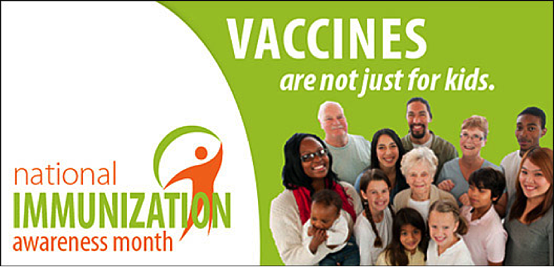 National Immunization Awareness Month: 5 Tips to Ensure You and Your Adult Loved Ones are Staying Protected!