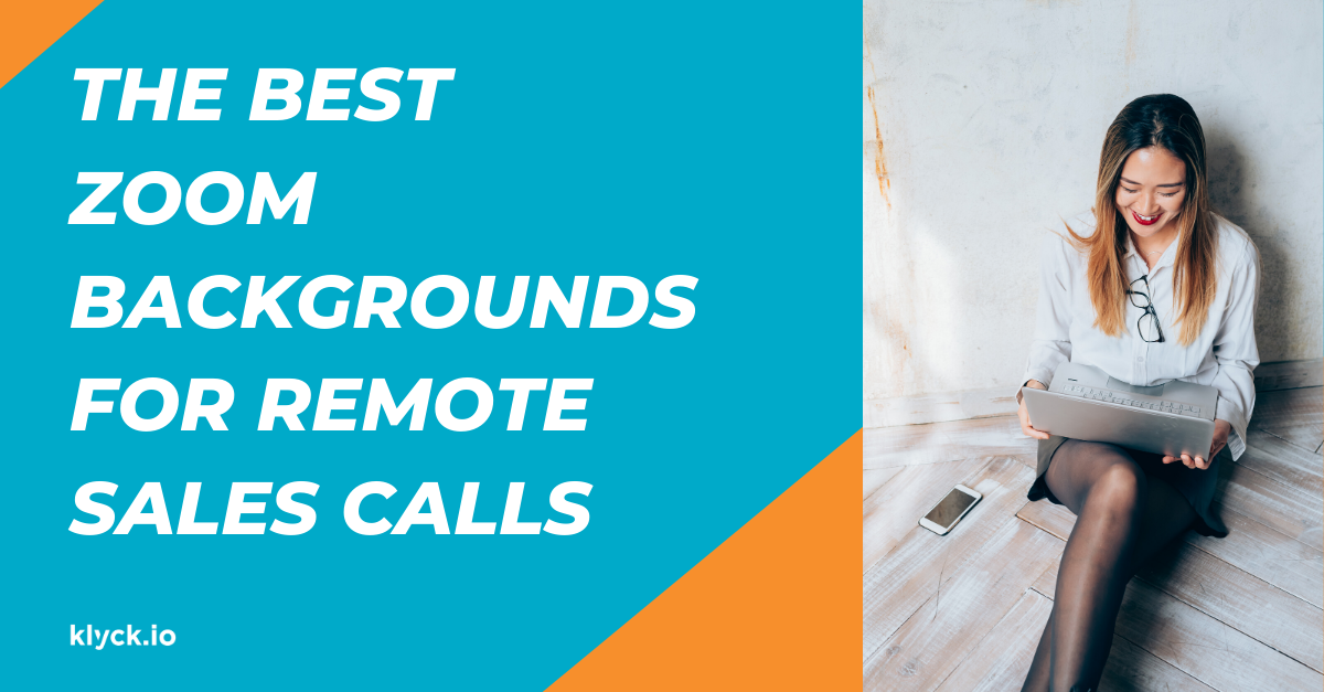 The Best Zoom Backgrounds for Remote Sales Calls