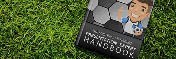 EURO 2016: THE FOOTBALL MANAGER'S PRESENTATION EXPERT HANDBOOK