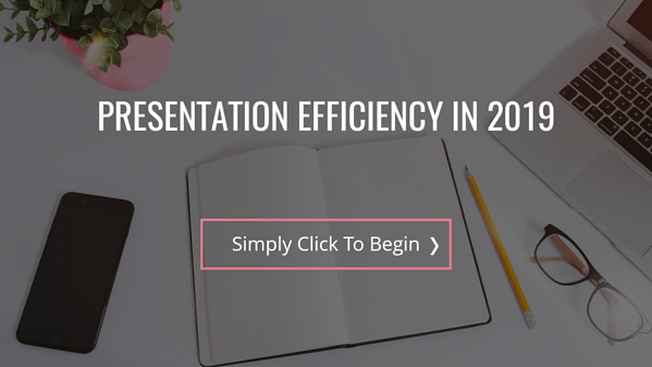 Presentation Efficiency - Help Us Help You