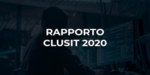 Rapporto Clusit 2020: il rischio informatico cresce