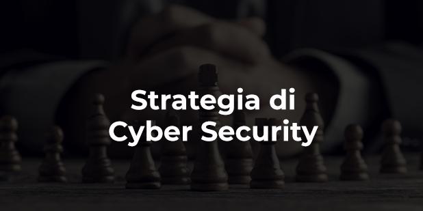 La strategia di Cyber Security che ogni CEO dovrebbe adottare