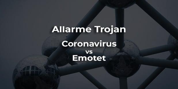 Coronavirus per veicolare Emotet: cos'è e come possiamo difenderci