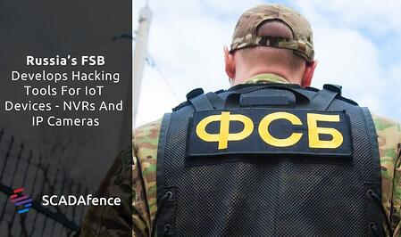 Russia's FSB Develops Hacking Tools For IoT Devices