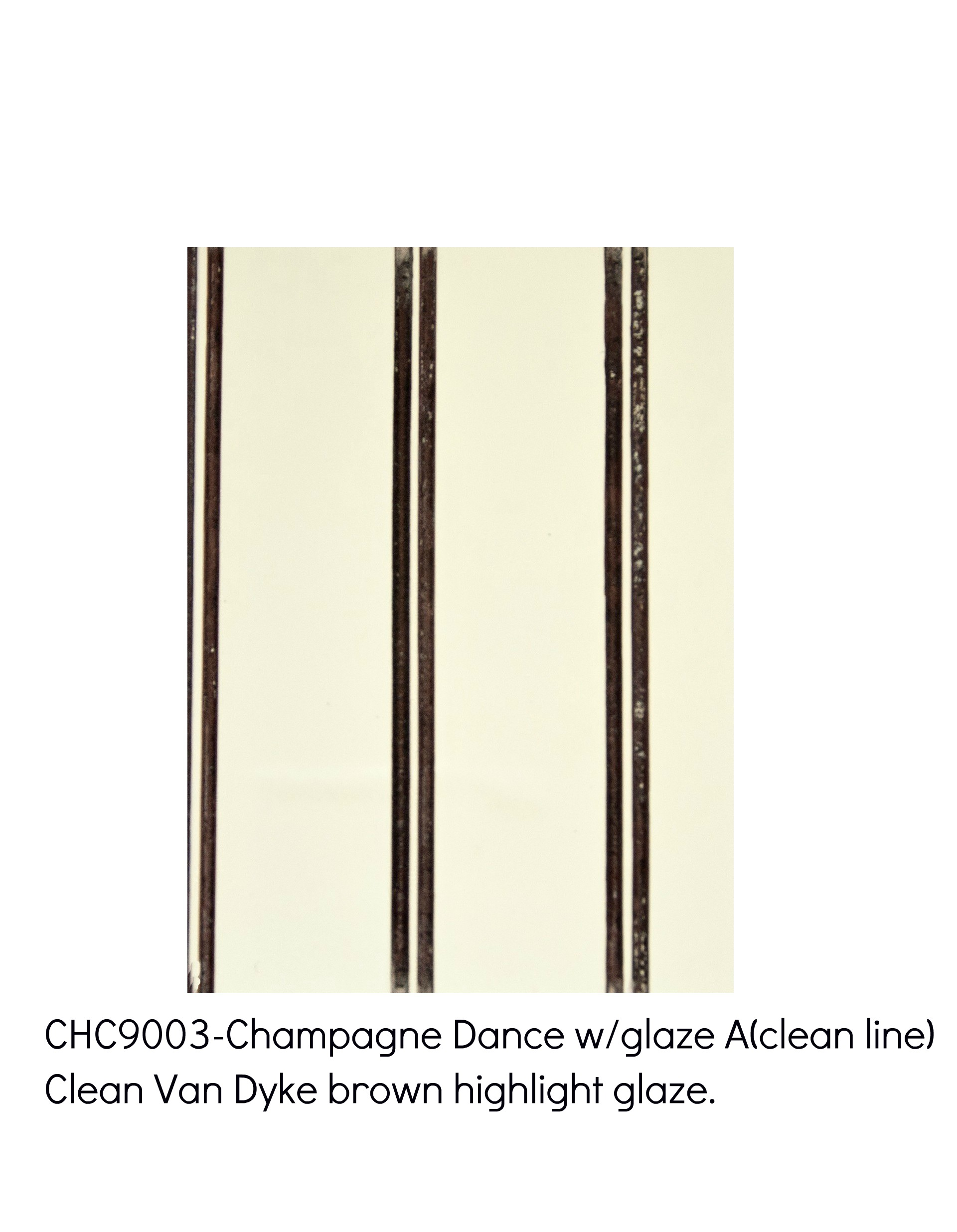 Champagne Dance 9003-Clean Van Dyke Brown highlight glaze