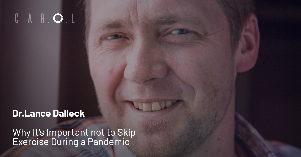 Dr.Lance Dalleck Says That It's Important not to skip exercise during a pandemic