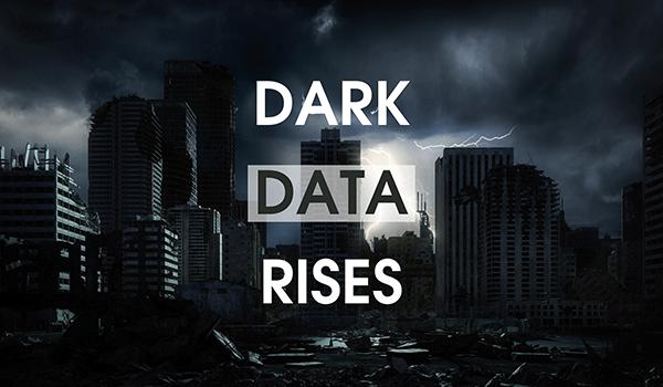 Dark Data Rises