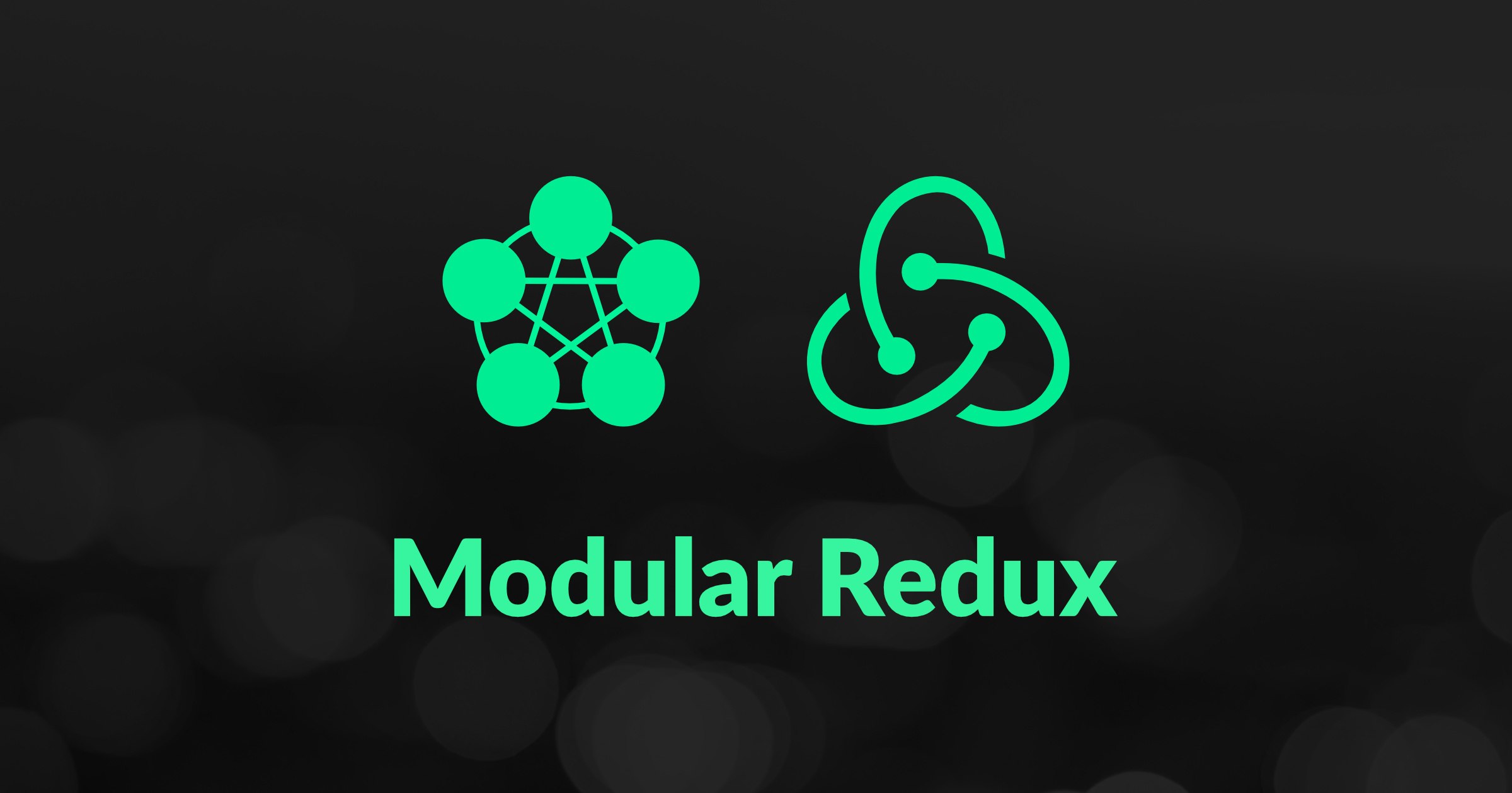 Modular Redux - a Design Pattern for Mastering Scalable, Shared State in React