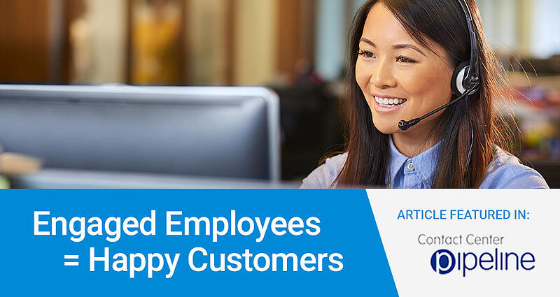Engaged Employees = Happy Customers