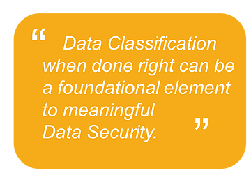 Data Classification - the lynchpin in Data Security