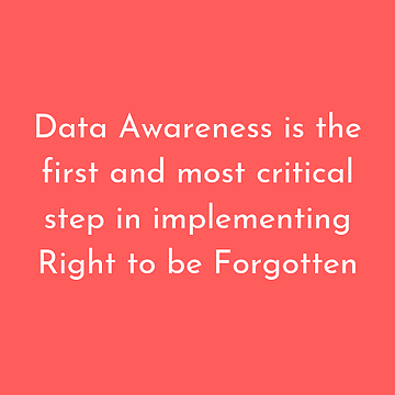Right to be Forgotten - What enterprises need to do
