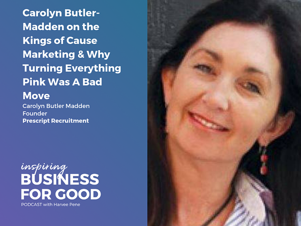 Carolyn Butler-Madden on the Kings of Cause Marketing & Why Turning Everything Pink Was A Bad Move