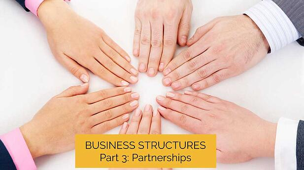 Business Structures Made Easy! Part 3: Partnerships