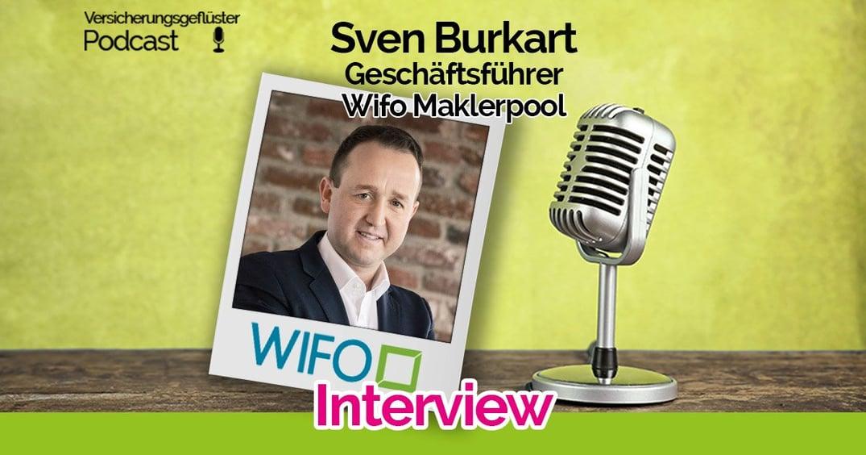 Versicherungsgeflüster mit Maklerpool WIFO: Interview mit Sven Burkart