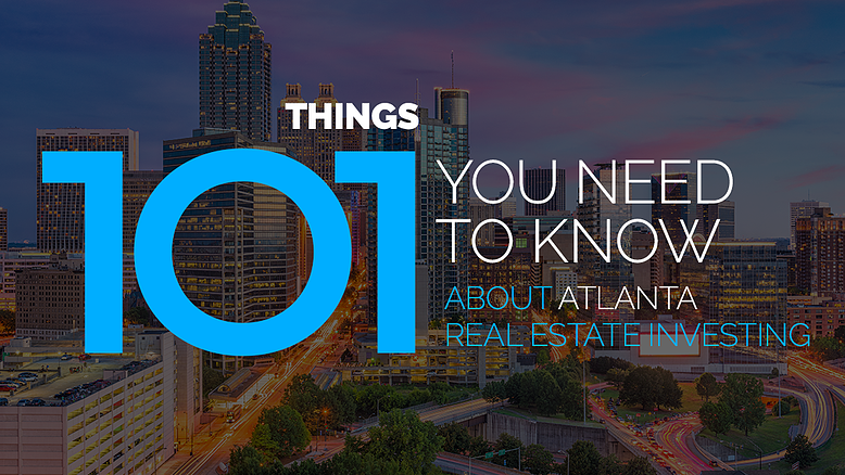 101 Things You Need to Know About the Atlanta Real Estate Market
