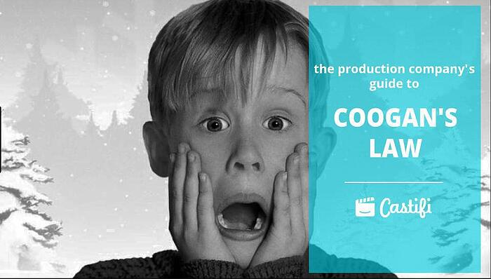The Production Company's Guide to Coogan's Law