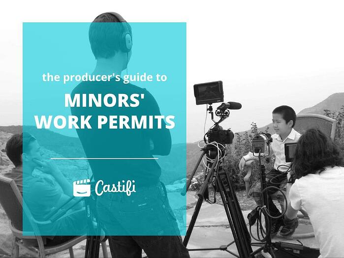 The Producer's Guide To Minor's Work Permits