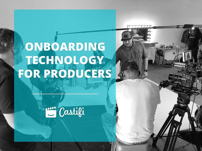 Castifi's Onboarding Technology Is A Game Changer for Producers