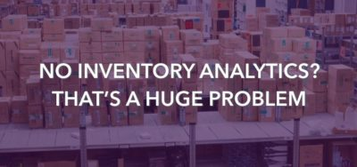 Why do so few businesses use analytics for inventory?