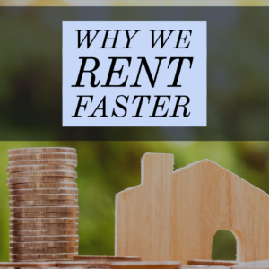 Why We Rent Faster