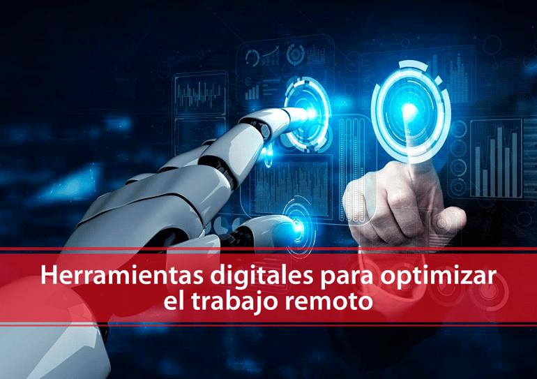 Herramientas digitales para optmizar el trabajo remoto