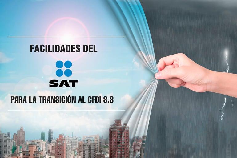 SAT anuncia facilidades para implementación del nuevo CFDI 3.3