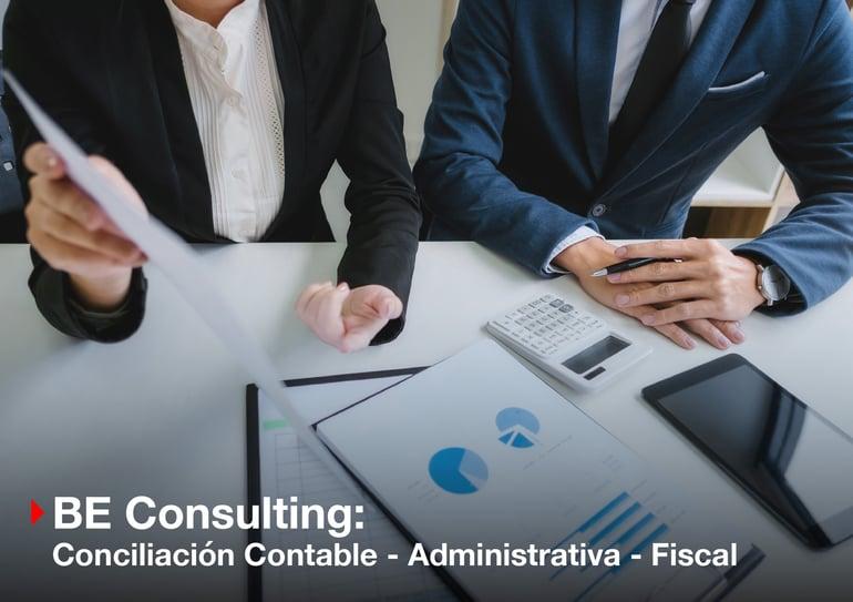 BE Consulting: Conciliación contable administrativa y fiscal