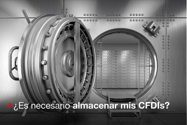 ¿Es necesario guardar todos mis CFDI? ¡Descúbrelo!