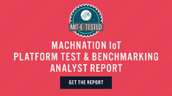 Machnation IoT Platform Test and Benchmarking Analyst Report