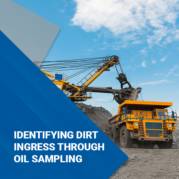 Identifying Dirt Ingress Through Oil Sampling