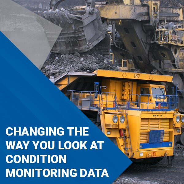 CHANGING HOW YOU LOOK AT CONDITION MONITORING DATA