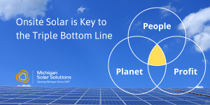 How to Improve Your Triple Bottom Line with Onsite Solar