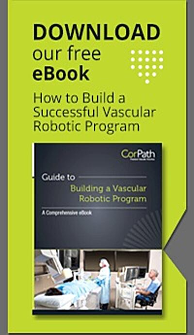 New eBook: Guide to Building a Vascular Robotic Program