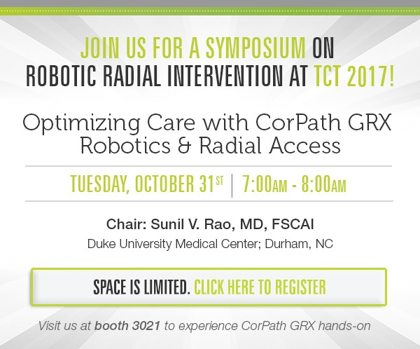 Join us for a symposium on robotic radial intervention at TCT 2017!