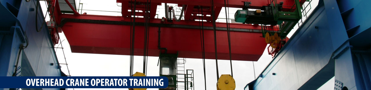 Overhead Crane And Rigging Training Edmonton : Overhead crane operator training