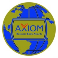 axiom book award, gold axiom, axiom gold, business book award, you can't not communicate, david grossman author, leadership book