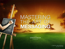 master messaging, corporate messaging, message methodology, david grossman, messagemap, message map