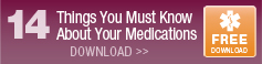 14 Things to Know About Your Medications