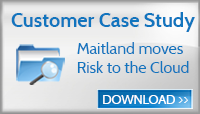 Maitland moves Risk Management to the cloud