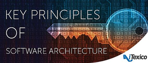 Software Development, Key Principles in Software Architecture