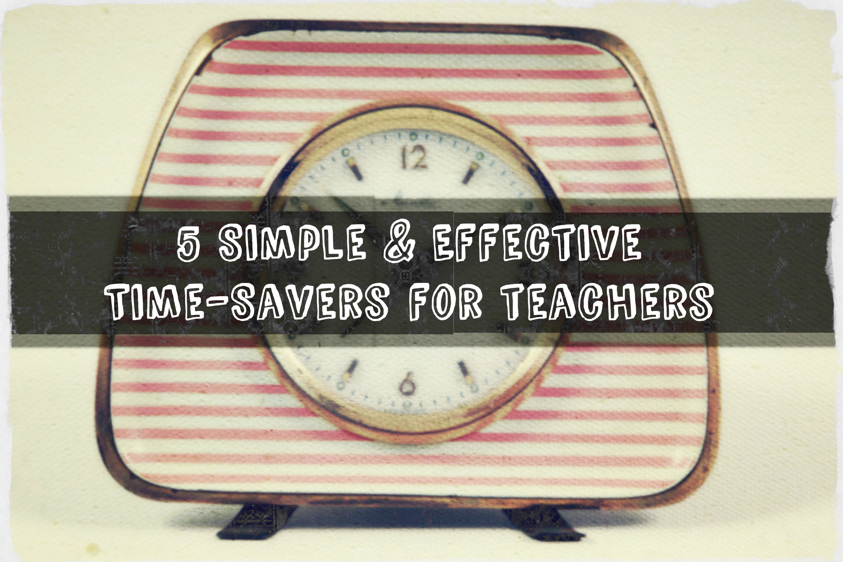 time_savers_for_teachers