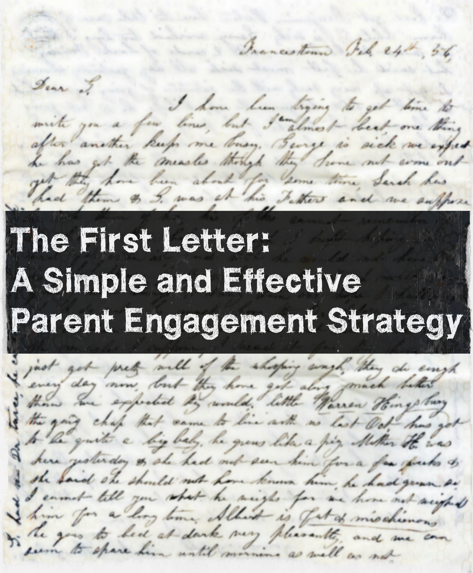 The First Letter A Simple And Effective Parent Engagement