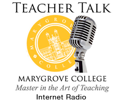 Join Marygrove MAT Director Diane Brown as teacher talk explores the latests buzz in teaching