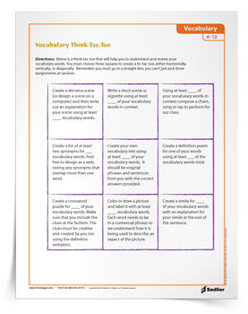 The Vocabulary Think-Tac-Toe Activity helps students understand and review vocabulary words! With this handout, students will choose three squares to create a tic-tac-toe, either horizontally, vertically, or diagonally. To execute their tic-tac-toe strategy, students must complete the vocabulary activity within each square.