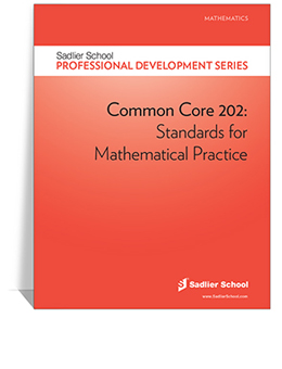 Common Core 202- Standards for Mathematical Practice
