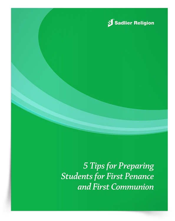 <em>5 Tips for Preparing Students for First Penance and First Communion</em> eBook