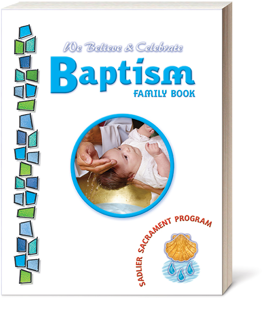 Guide Families In A Catholic Infant Baptism Sadlier Religion