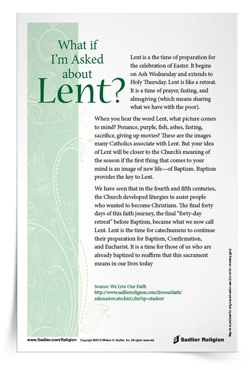 Download a reproducible handout with an explanation of Lent by a Master Catechist to share with junior high school students.
